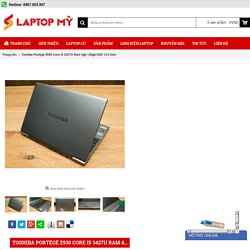 Bán Laptop Toshiba Portégé Z930 Core i5 3427U siêu phẩm tại Hà Nội