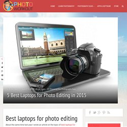 5 Best Laptops for Photo Editing you need to check out