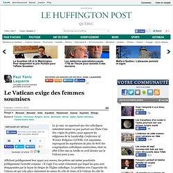 Paul Yanic Laquerre: Le Vatican exige des femmes soumises