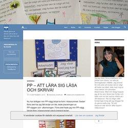 PP – Att lära sig läsa och skriva!