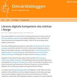 Lärares digitala kompetens ska stärkas i Norge