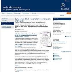 Symposium 2012 - Lärarrollen i svenska som andraspråk