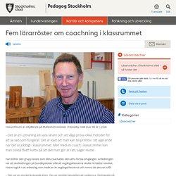 Fem lärarröster om coachning i klassrummet