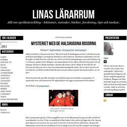 Linas lärarrum - Mysteriet med de halshuggna rosorna