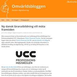 Ny dansk lärarutbildning vill möta framtiden – Omvärldsbloggen