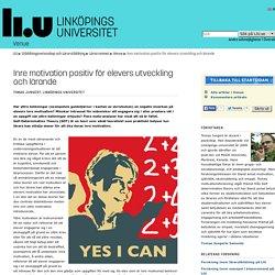 Inre motivation positiv för elevers utveckling och lärande: Venue: Lärarutbildning: Linköpings universitet