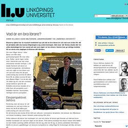 Vad är en bra lärare: Venue: Lärarutbildning: Linköpings universitet