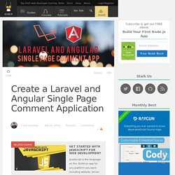 Create a Laravel and Angular Single Page Comment Application