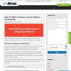 How to Write Custom Laravel Artisan Commands