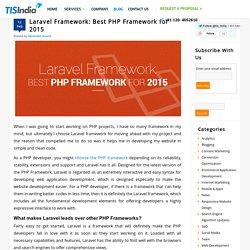 Laravel Framework: Best PHP Framework for 2015