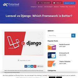 Laravel vs Django: Which Framework is Better? - Protocloud