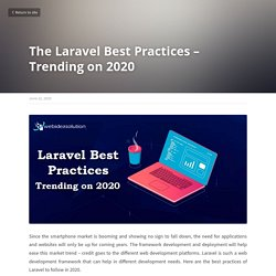 The Laravel Best Practices – Trending on 2020