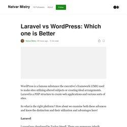 Laravel vs WordPress: Which one is Better