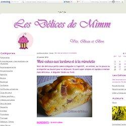 Mini-cakes aux lardons et à la mimolette