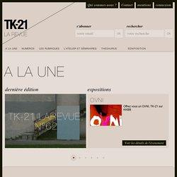 TK-21 - LaRevue - Arts, cultures et sociétés