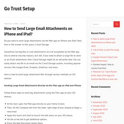How to Send Large Email Attachments on iPhone and iPad? - Go Trust Setup