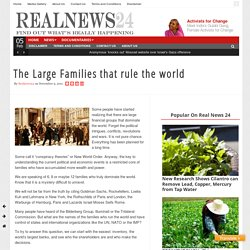 The Large Families that rule the world