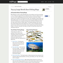 Top 25 Large Mouth Bass Fishing Blogs