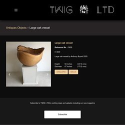 Large oak vessel