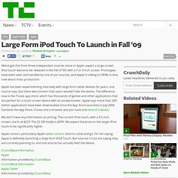 Large Form iPod Touch To Launch in Fall '09