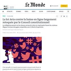 La loi Avia contre la haine en ligne largement retoquée par le Conseil constitutionnel