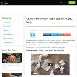 "A Larger Meaning in Justin Bieber's ""Sorry"" Song"