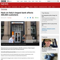 Hack on Italy's largest bank affects 400,000 customers