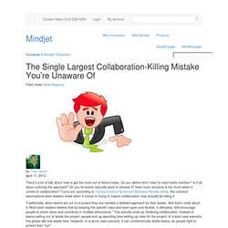 The Single Largest Collaboration-Killing Mistake You're Unaware Of