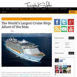 The World's Largest Cruise Ship: Allure of the Seas
