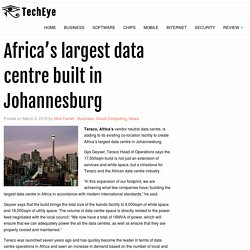 Africa's largest data centre built in Johannesburg – TechEye