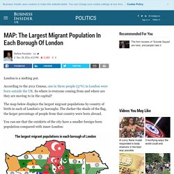 Map Shows Largest Migrant Population In London