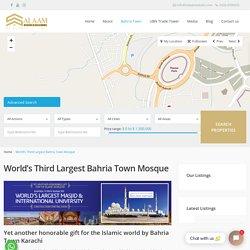World's Third Largest Mosque in Bahria Town Karachi - Salaam Estate