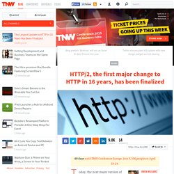 The Largest Update to HTTP in 16 Years Has Been Finalized