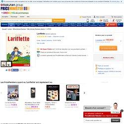 Lariflette - Achat Vente Neuf Occasion