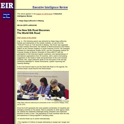 Helga Zepp-LaRouche: The New Silk Road Becomes The World Silk Roadplate