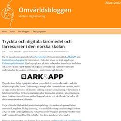 Tryckta och digitala läromedel och lärresurser i den norska skolan – Omvärldsbloggen