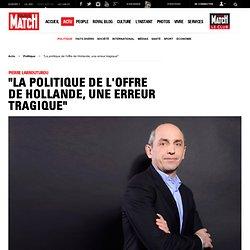 """Pierre Larrouturou. """"La politique de l'offre de Hollande, une erreur tragique"""""""