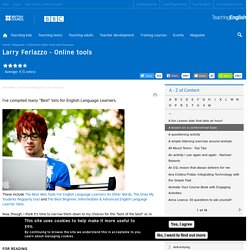 Larry Ferlazzo - Online tools
