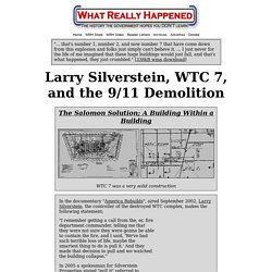 Larry Silverstein, WTC 7, and the 9/11 Demolition
