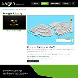 Rixdax - Ett lärspel - 2005 / Sveriges Riksdag / Tidigare projekt / Kunder - Paregos