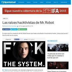 Las raíces hacktivistas de Mr. Robot