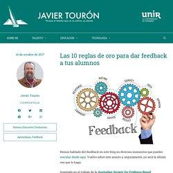 Las 10 reglas de oro para dar feedback a tus alumnos - JAVIER TOURÓN