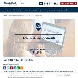 LAS TIC EN LA EDUCACIÓN - MEDAC