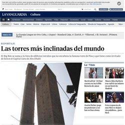 Las torres más inclinadas del mundo