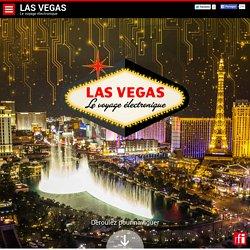 Las Vegas - le voyage électronique