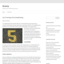 Las 5 ventajas de Crowdlending