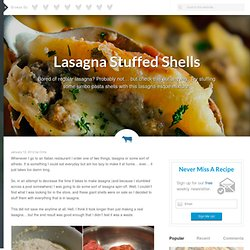 Lasagna Stuffed Shells Recipe | Poormet