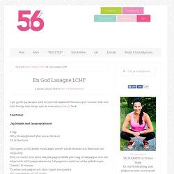 En God Lasagne LCHF - 56kilo - Inspiration, Hälsa och Livets goda!