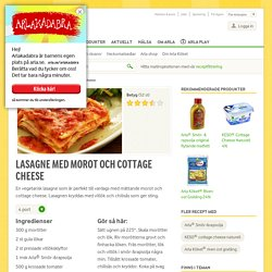 Lasagne med morot och cottage cheese