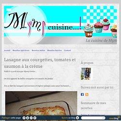 Lasagne aux courgettes, tomates et saumon à la crème -